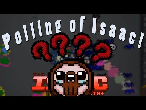 The Binding of Isaac Afterbirth Plus! | Polling of Isaac Mod!