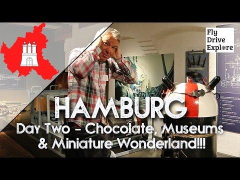 HAMBURG, Day 2 - Chocolate, Museums and Miniature Wonderland