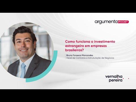 Como funciona o investimento estrangeiro em empresas brasileiras? | Argumento Pocket 18