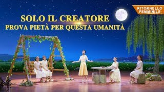 """Canto di adorazione – """"Solo il Creatore prova pietà per questa umanità"""""""