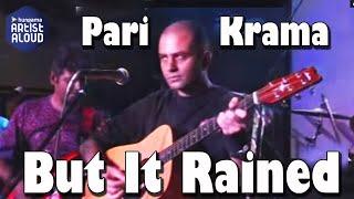 But It Rained I Live Performance I WebCert I Parikrama I ArtistAloud.com