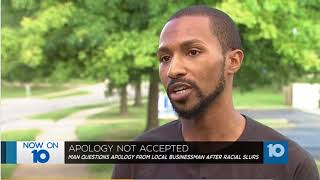 Man called racial slur says he doesn't accept business owner's apology   WBNS 10TV Colu...