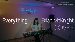 Everything - Brian McKnight (COVER BY POWERVOCAL BUSAN)[4K]