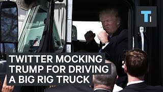 People on Twitter are mocking Trump for pretending to drive a big rig truck