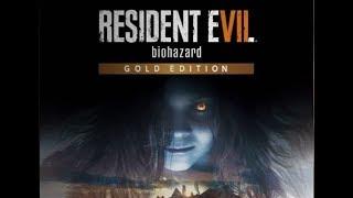 Resident Evil 7 Gold edition - Новый Трейлер 2017