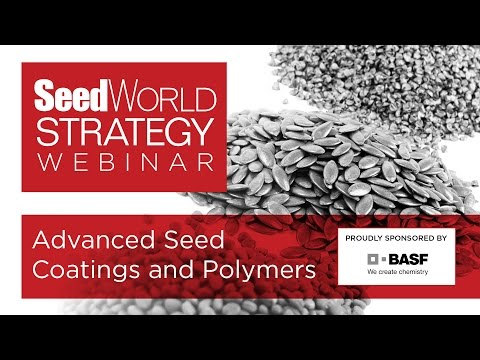 Advancing Seed Coatings and Polymers, a Seed World Strategy Webinar
