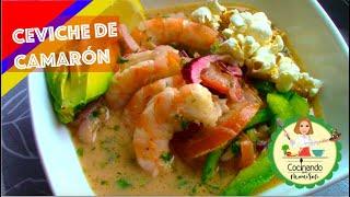 El más Delicioso Ceviche de Camarón Ecuatoriano | Cocinando con Mami Sofi