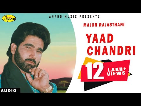 Major Rajasthani || Yaad Chandri  || New Punjabi Song 2017|| Anand Music