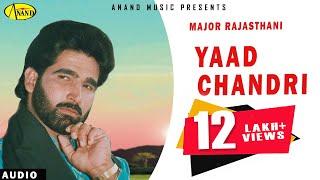 Major Rajasthani   Yaad Chandri   Latest Punjabi Song 2018   Anand Music l New Punjabi song 2018