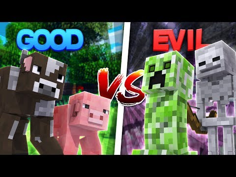 Minecraft EVIL MOBS VS GOOD MOBS!! - WILL THE GOOD MOBS DEFEAT THE CREEPER AND ZOMBIES????