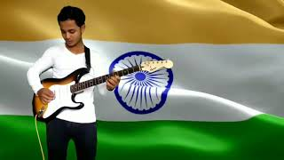 Jan Gan Man | national anthem | electric guitar distortion | Happy Independence Day