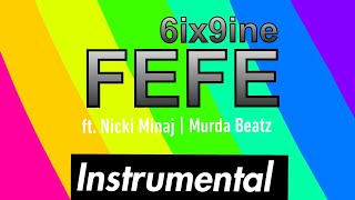6ix9ine - FEFE ft. Nicki Minaj & Murda Beatz (Instrumental)