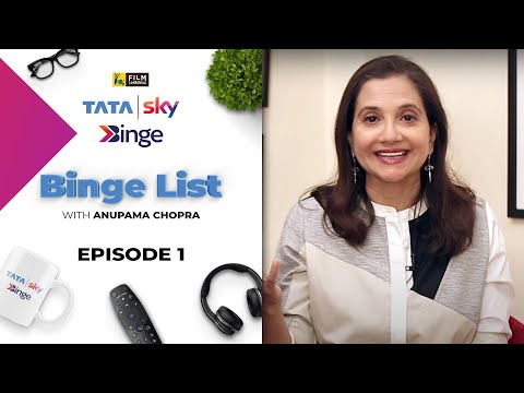 Episode 1 | Binge List with Anupama Chopra | Tata Sky Binge