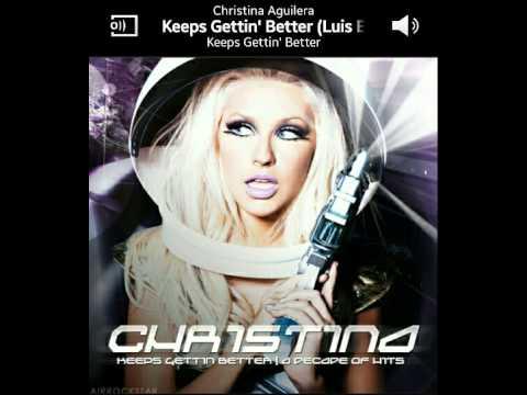 Christina Aguilera - Keeps Gettin' Better (Luis Erre Universal Dub Mix)