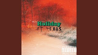 Holiday (feat. Ktxas)