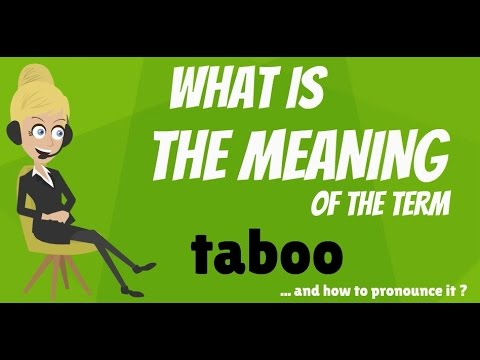 What does word TABOO mean? What is TABOO? TABOO meaning - TABOO definition - How to pronounce TABOO