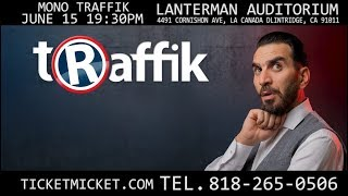 MONO TRAFFIK SHOW in USA