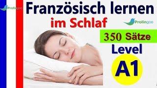 Französisch Lernen im Schlaf A1   Wichtige französische Sätze für Anfänger   #Prolingoo_German