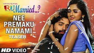 Nee Premaku Namami Song Teaser | RU Married…? Songs | Mourya,Charisma,Venkatraju