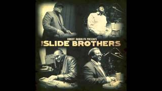 The Slide Brothers - Motherless Children
