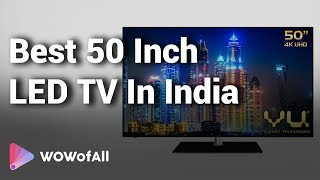 10 Best 50 Inch LED TV In India 2018 With Price