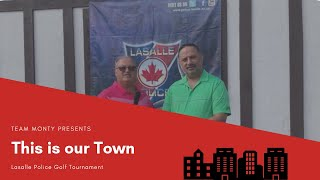 Lasalle Police  Golf Tournament This is Our Town