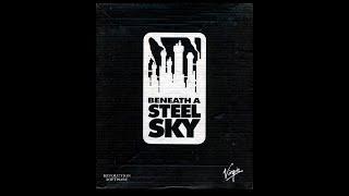Beneath a Steel Sky - Gameplay [HD]