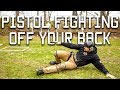 Pistol fighting off your back | Tactical Rifleman