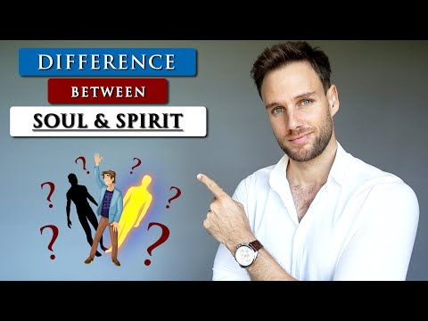 What is the DIFFERENCE between your SOUL and SPIRIT?