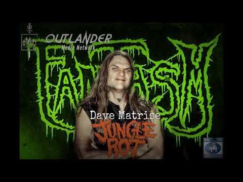 FANTASM: Dave Matrise of Jungle Rot Interview