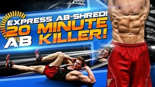 Express AB-Shred! 20 Minute AB KILLER! (Upper ABS, Lower ABS & Obliques)