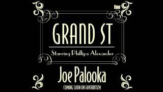 PREVIEW GRAND ST FT PHILLIPA ALEXANDER