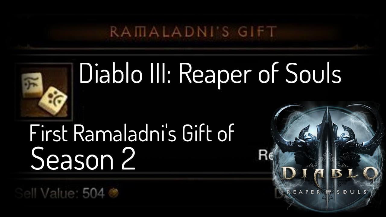Diablo III: Reaper of Souls [Season 2] - First Ramaladni's Gift of ...