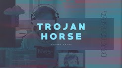 TROJAN HORSE (Kooma Tapes - Part 21)
