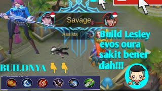 Build Lesley evos oura sakit bener!!!