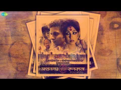 Ei To Aami (1) | Mahanagar@Kolkata | Bengali Movie Song | Rupam Islam
