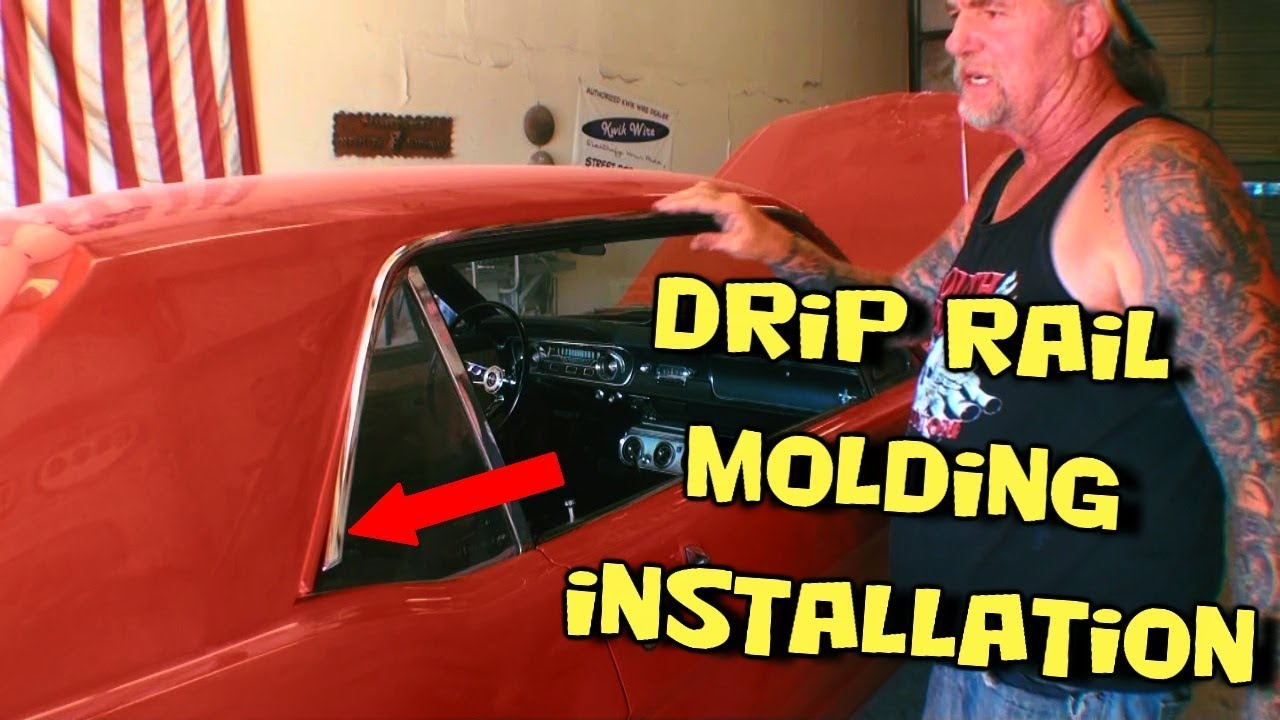 Installing Drip Rail Moldings On Classic Cars And Trucks Youtube