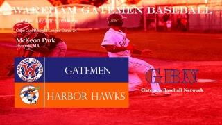 Gatemen Baseball Network Live Stream: Wareham Gatemen @ Hyannis Harbor Hawks (7/8/18)