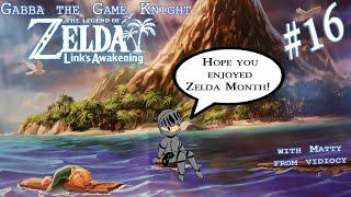 SMUG GOOMBA   Link's Awakening (Switch) #16   Zelda Month Finale