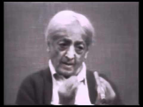 J. Krishnamurti - What Love Is Not - part 01/12