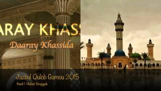Khassida Jazbul Qulob Gamou 2015 par Kurel 1 Hizbut-Tarqiyyah