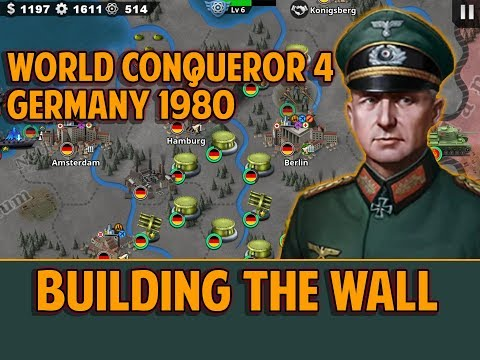 [WC4] WEST GERMANY 1980 Conquest Gameplay [1] BUILDING THE WALL