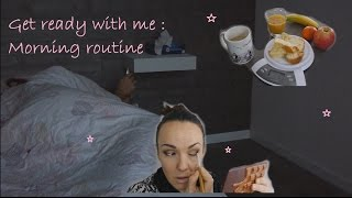 ♥♥ Get Ready With Me :  MORNING ROUTINE ♥♥