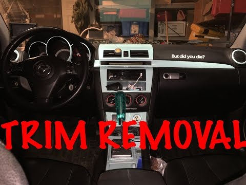How To Remove Mazda3 Interior Trim