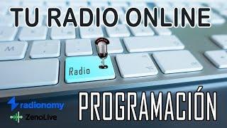 Cómo armar la programacion de tu radio online con Radionomy paso a paso 2018