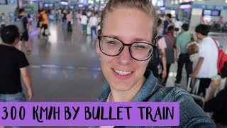 Travel by BULLET TRAIN in CHINA