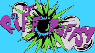 The Riff-Raffs! Your Touch