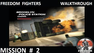 Freedom Fighters 1 - Walkthrough - Mission 2 - ''Brooklyn Police Station''