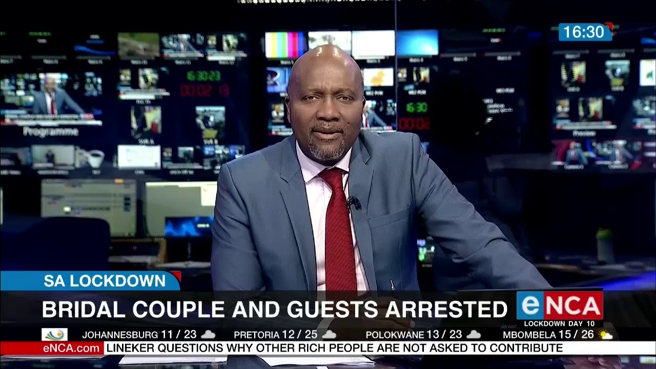 SA Lockdown: Bridal couple and guests arrested on their wedding day - eNCA
