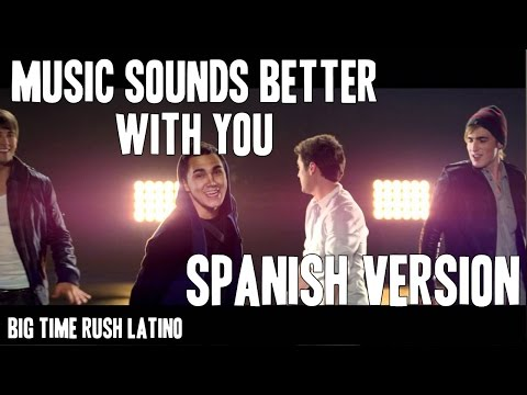 ►Music Sounds Better With U (Versión Español) [HD]